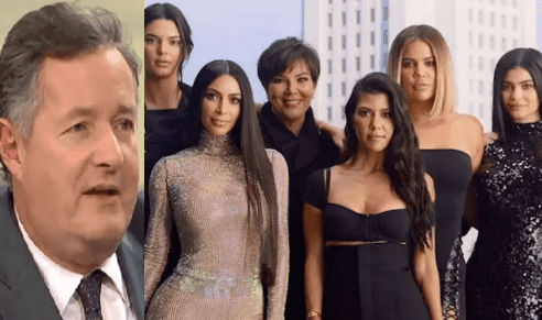 Piers Morgan said Kardashian family built their fame and fortune on sex tapes and topless selfies as he slams them